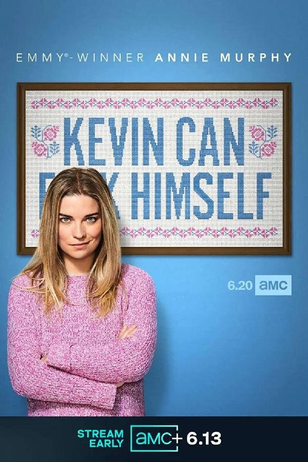 [电视剧][凯文滚一边 Kevin Can F- Himself 第一季][全集]1080p|4k高清